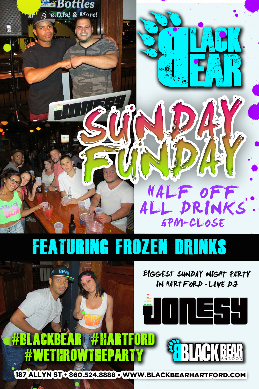 Each and every Sunday join as at Black Bear for Half Priced Drinks + Music by JONESY until close!  Biggest Sunday Night Party in Hartford! #BLACKBEAR #HARTFORD #WETHROWTHEPARTY