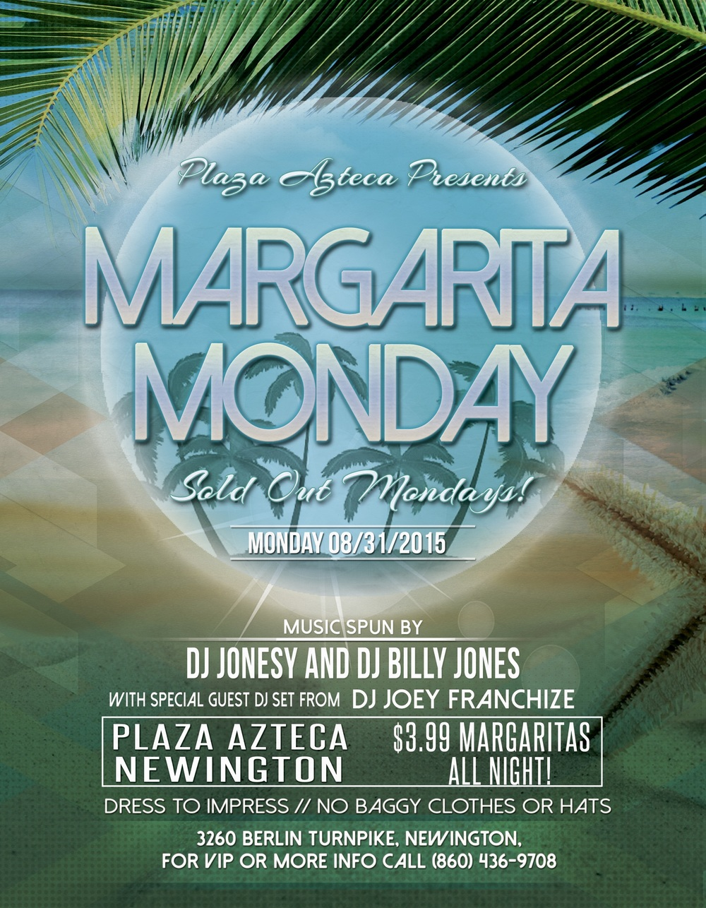 Monday, August 31st join us at Plaza Azteca in Newington, CT for Margarita Monday with music by JONESY,  Billy Jones  &  Hot 93.7 's  J  oey Franchize .    Music starts at 9 pm.  $4 Margaritas all night long! Shout to  Albdoesitall .