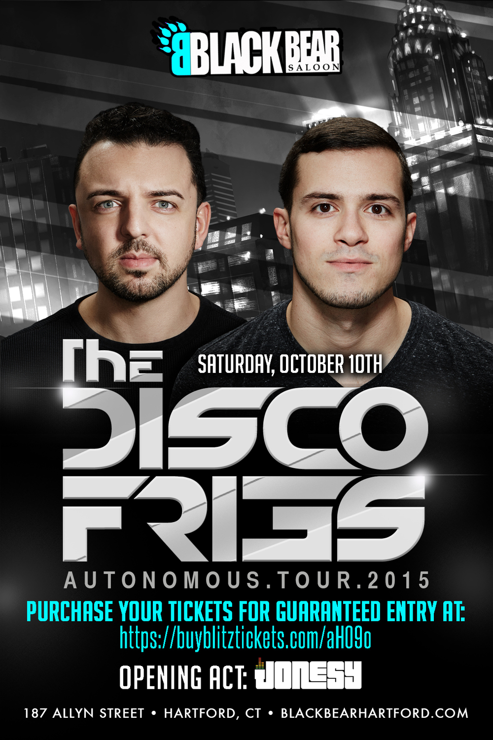 Saturday, Oct. 10th join us at Black Bear Saloon for the highly anticipated performance by The Disco Fries, as past of their 2015 Autonomous Tour.  Opening set by yours truly begins at 9pm.  For Tickets visit: https://buyblitztickets.com/aH09o