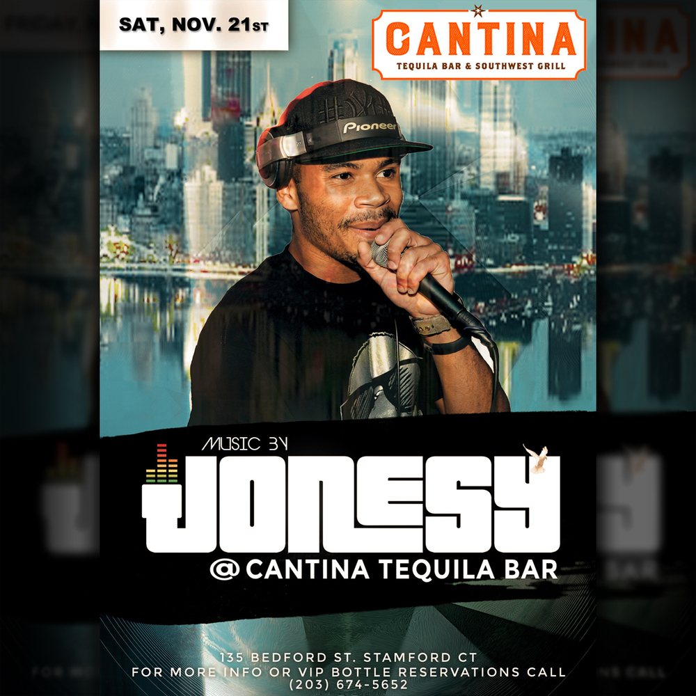 SATURDAY, NOV. 21ST JOIN US AT CANTINA TEQUILA BAR 9PM FOR MUSIC BY JONESY!  NO COVER, SEE YOU THERE!
