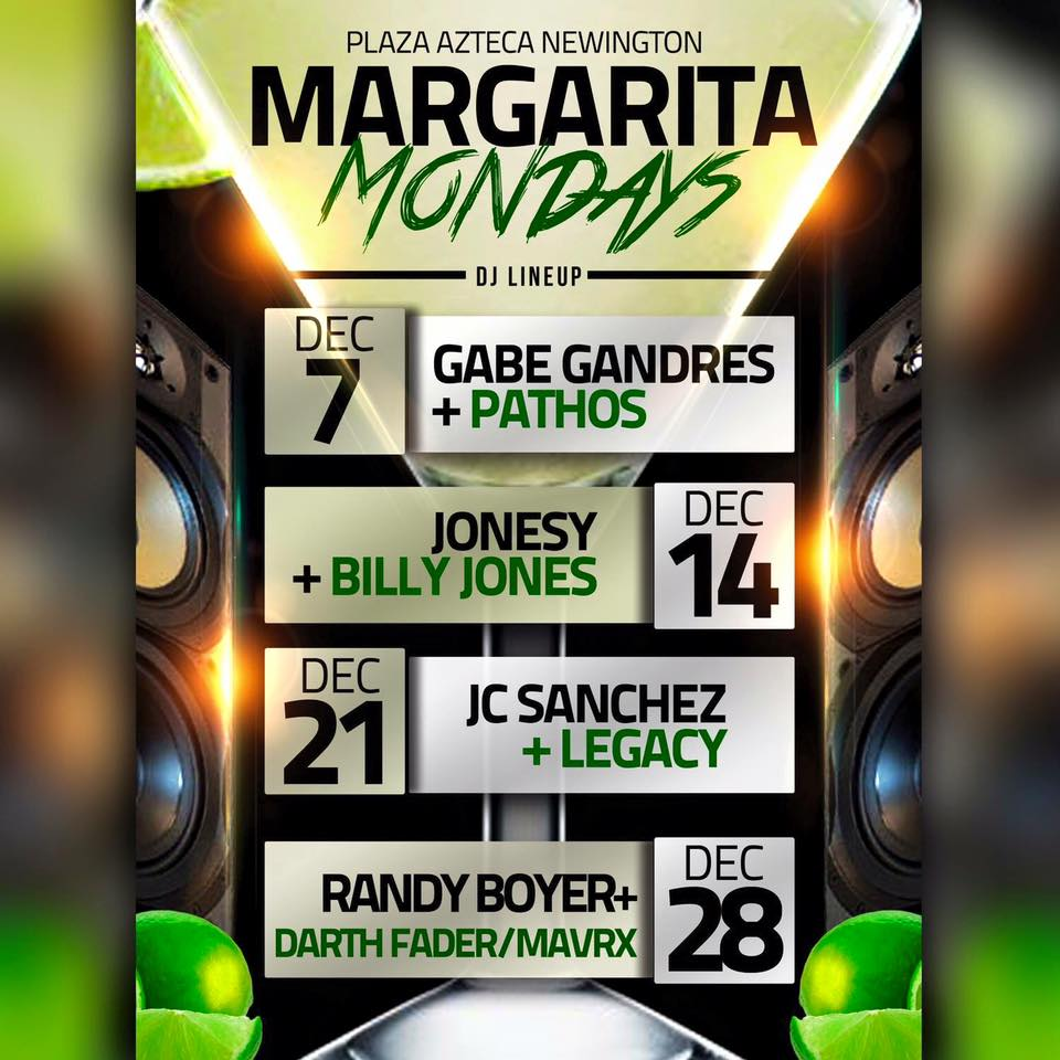Monday, December 14th join us at Plaza Azteca in Newington, CT for Margarita Monday with music by JONESY & Billy Jonesy.  Music starts at 9 pm.  $4 Margaritas all night long!