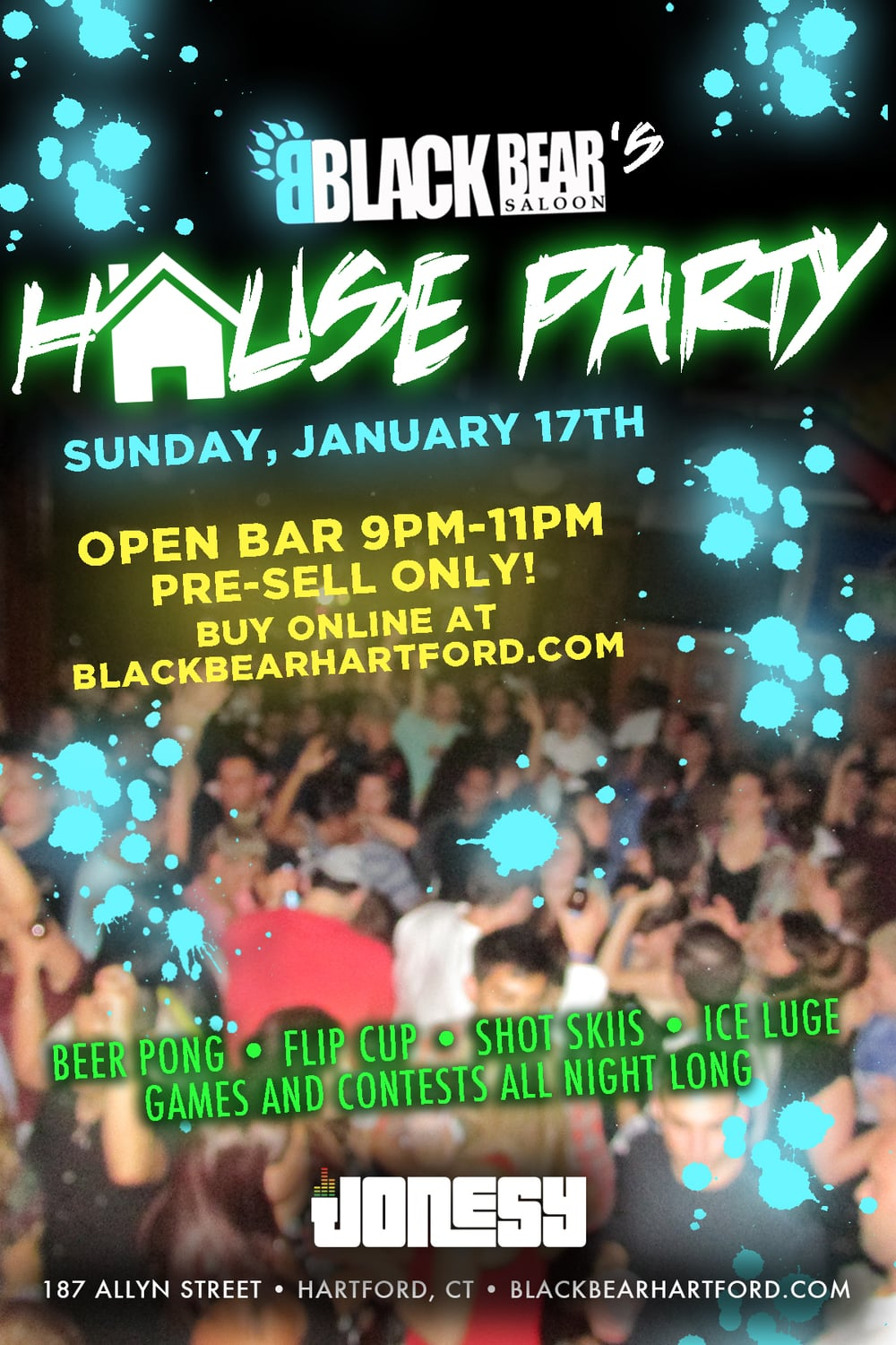 Sunday January 17th Black Bear is throwing it's very own HOUSE PARTY! Drinking games and contests all night long.  Prizes will be given out and we will be bringing everyone to fireball heaven. Good thing Monday is a holiday so you have a day of recovery! Get your open bar tickets online right now for open bar from 9-11pm   https://buyblitztickets.com/NYFkD  . Hope to see you all there!