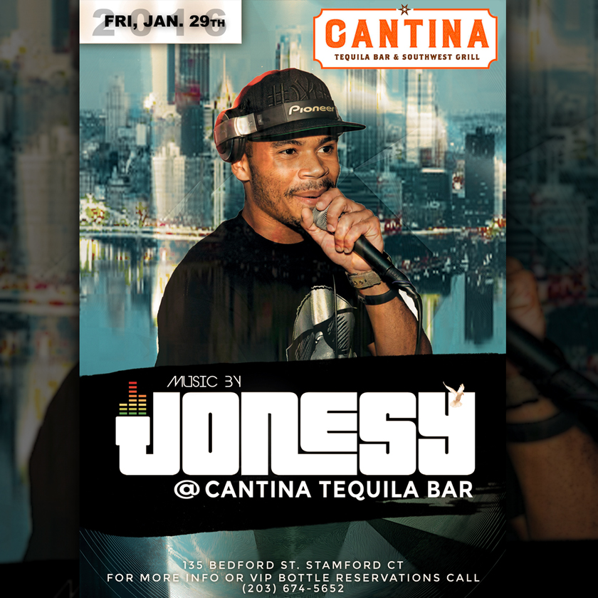 FRIDAY, JAN. 29TH JOIN US AT CANTINA TEQUILA BAR 9PM FOR MUSIC BY JONESY! NO COVER, SEE YOU THERE!