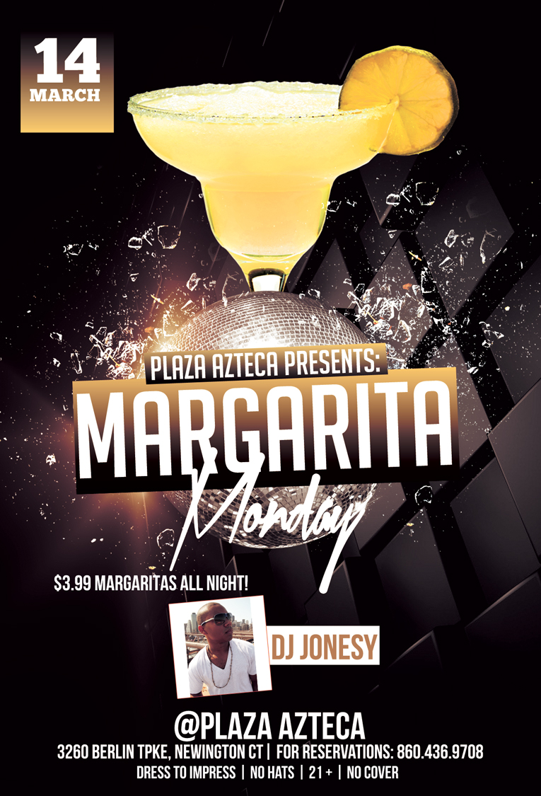 Monday, March 14th join me at Plaza Azteca in Newington, CT for Margarita Monday with music by yours truly 9pm-close.  $3.99 Margaritas all night long!  Meet me there!