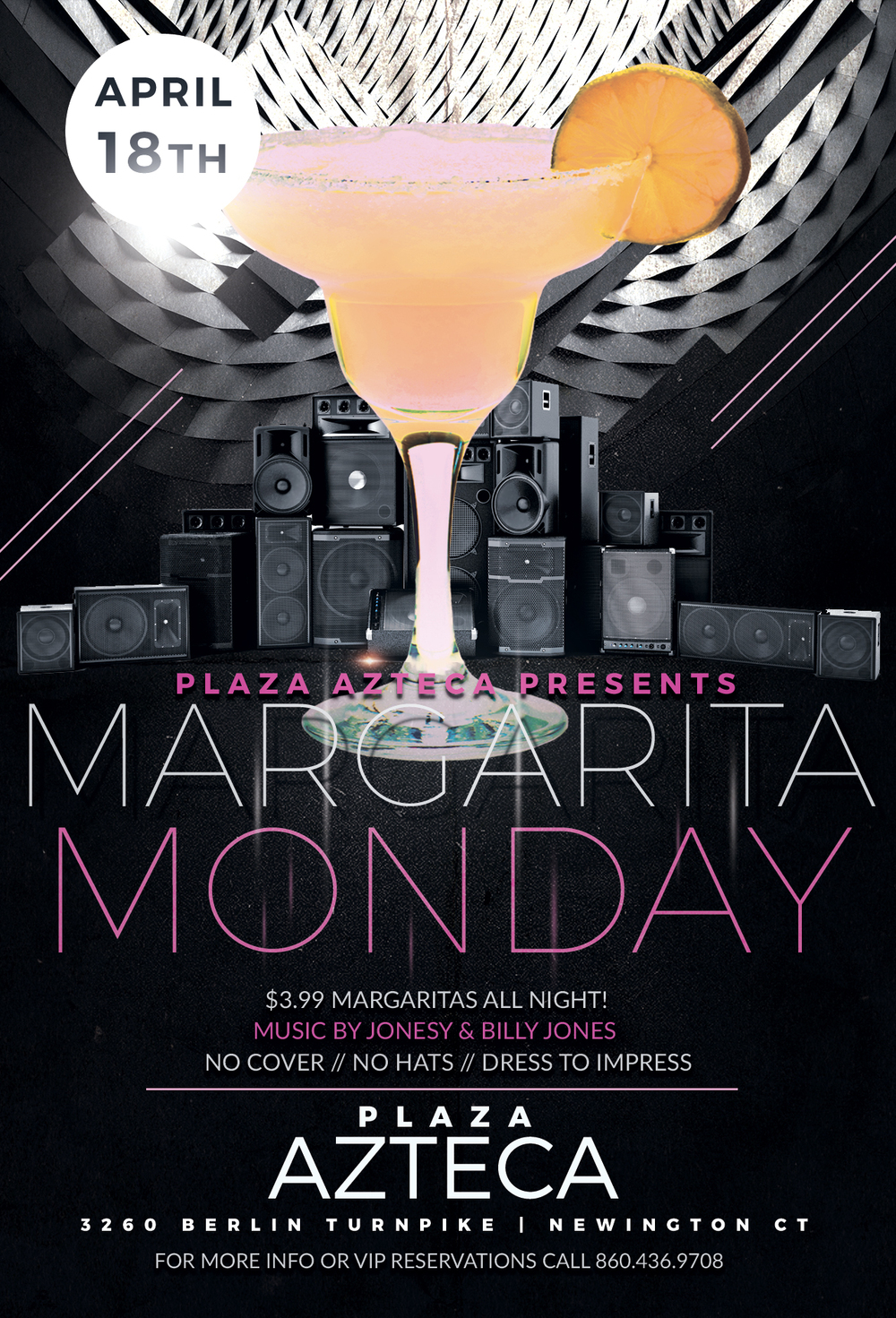 Monday, April 18th join me at Plaza Azteca in Newington, CT for Margarita Monday with music by Billy Jones & yours truly 9pm-close.  $3.99 Margaritas all night long!  Meet me there!