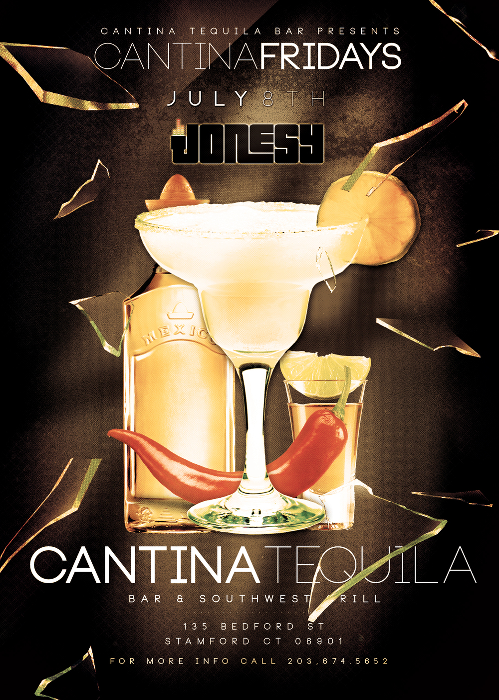 FRIDAY, JULY 8TH JOIN US AT CANTINA TEQUILA BAR & SOUTHWEST GRILL FOR CANTINA FRIDAYS!  MUSIC BY JONESY ALL NIGHT LONG!  HOPE TO SEE EVERYONE THERE!