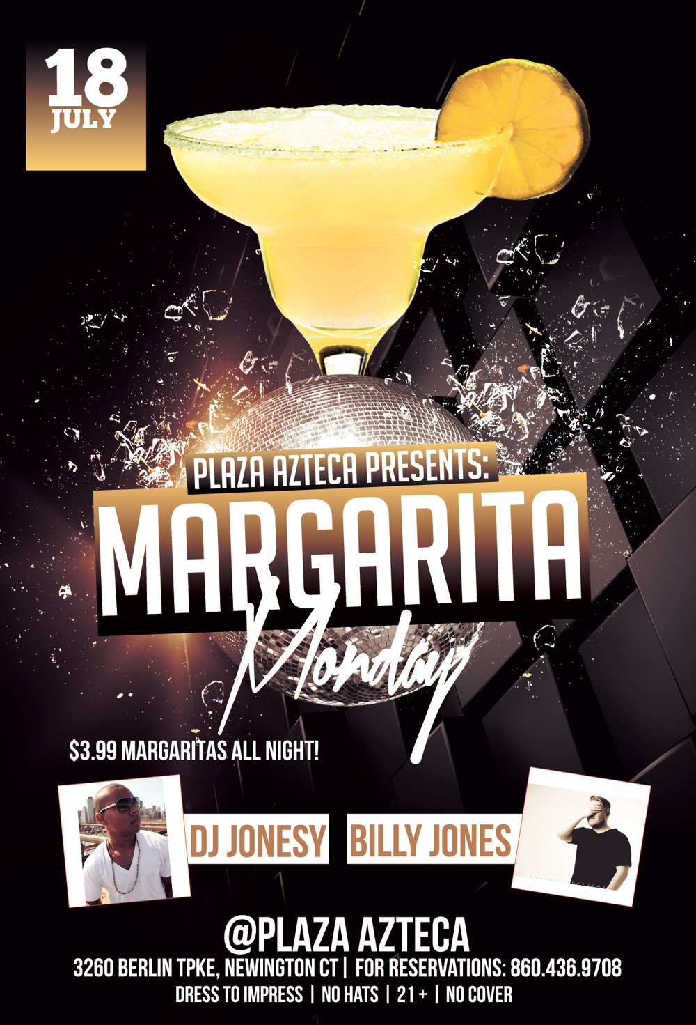 Monday, July 18th join me at Plaza Azteca in Newington, CT for Margarita Monday with music by Billy Jones & yours truly 9pm-close.  $3.99 Margaritas all night long!  Meet me there!