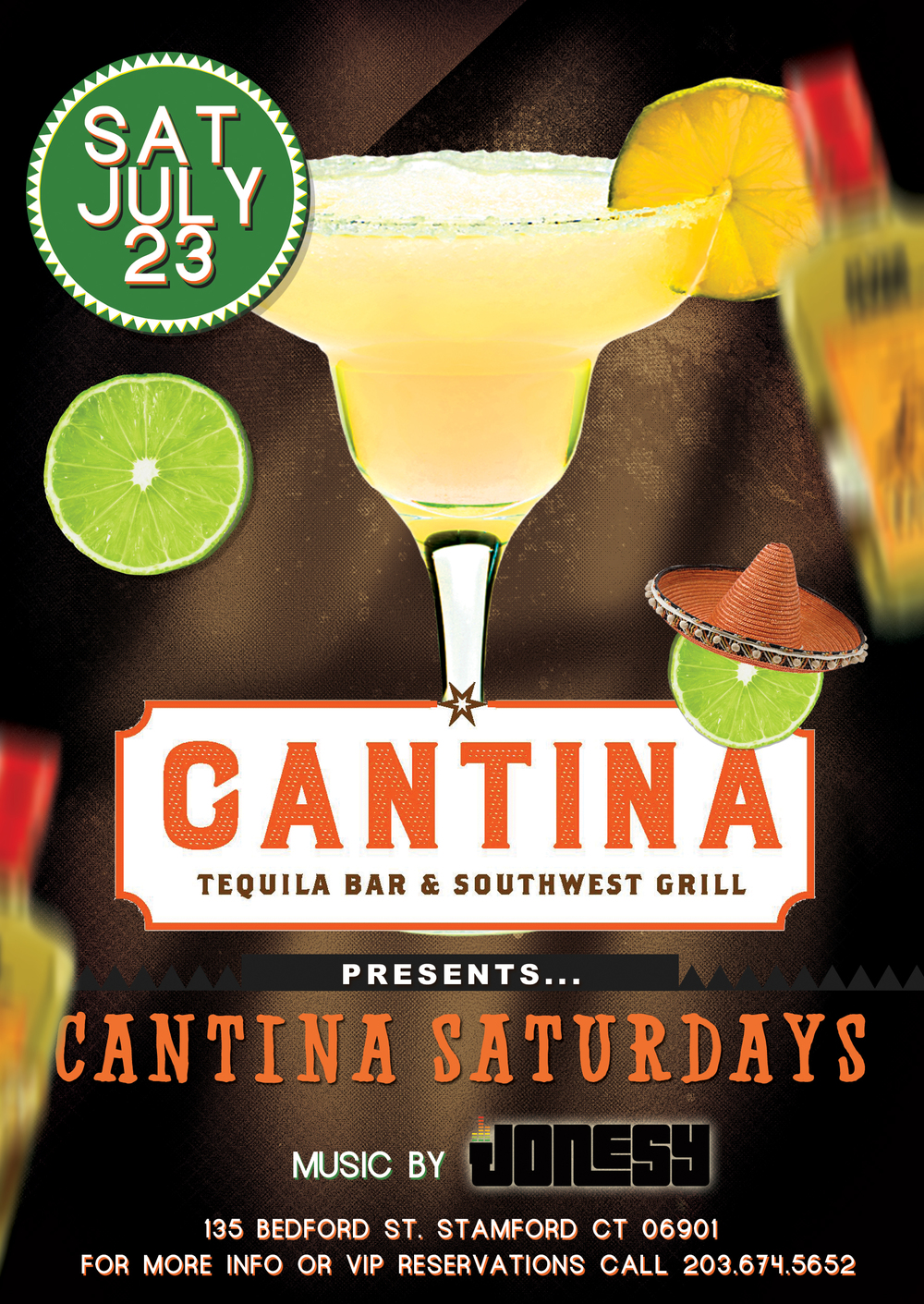 SATURDAY, JULY 23RD JOIN US AT CANTINA TEQUILA BAR & SOUTHWEST GRILL FOR CANTINA SATURDAYS!  MUSIC BY JONESY ALL NIGHT LONG!  HOPE TO SEE EVERYONE THERE!