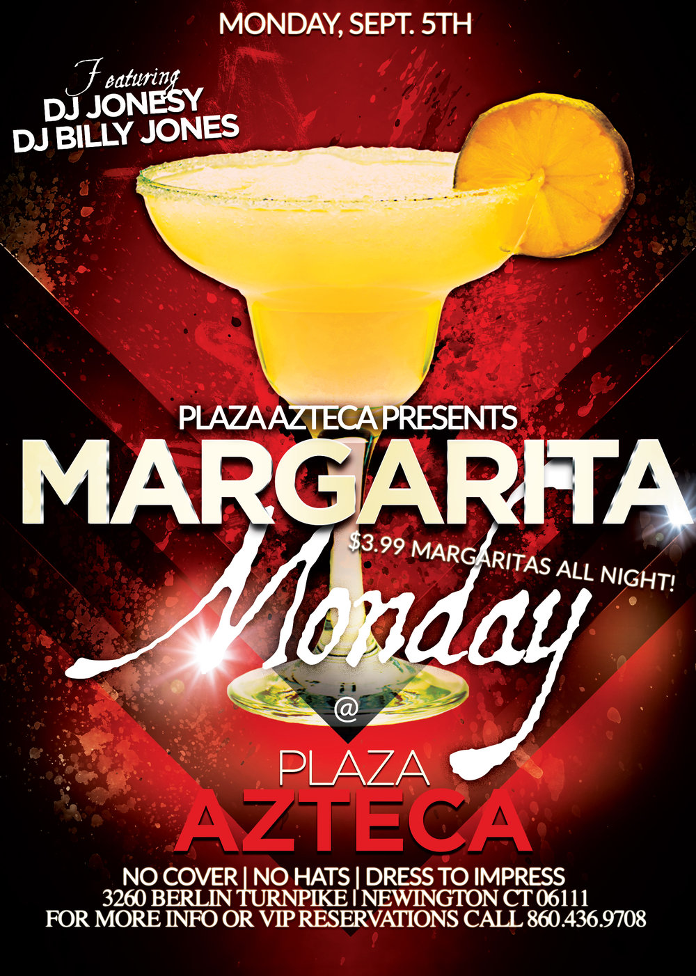 Monday, September 5th join me at Plaza Azteca in Newington, CT for Margarita Monday with music by Billy Jones & yours truly 9pm-close.  $3.99 Margaritas all night long!  Meet me there!
