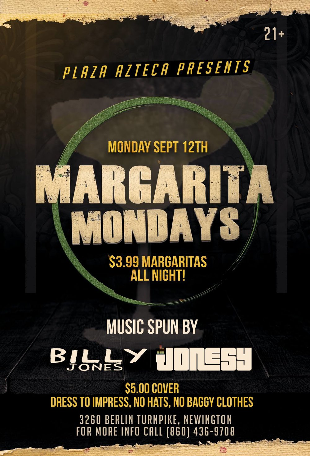 Monday, September 12  th join me at Plaza Azteca in Newington, CT for Margarita Monday with music by Billy Jones & yours truly 9pm-close.  $3.99 Margaritas all night long!  Meet me there!