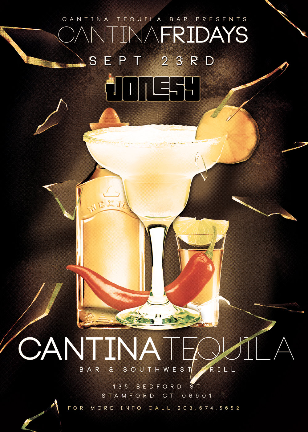 FRIDAY, SEPTEMBER 23RD JOIN US AT CANTINA TEQUILA BAR & SOUTHWEST GRILL FOR CANTINA FRIDAYS!  MUSIC BY JONESY ALL NIGHT LONG!  HOPE TO SEE EVERYONE THERE!
