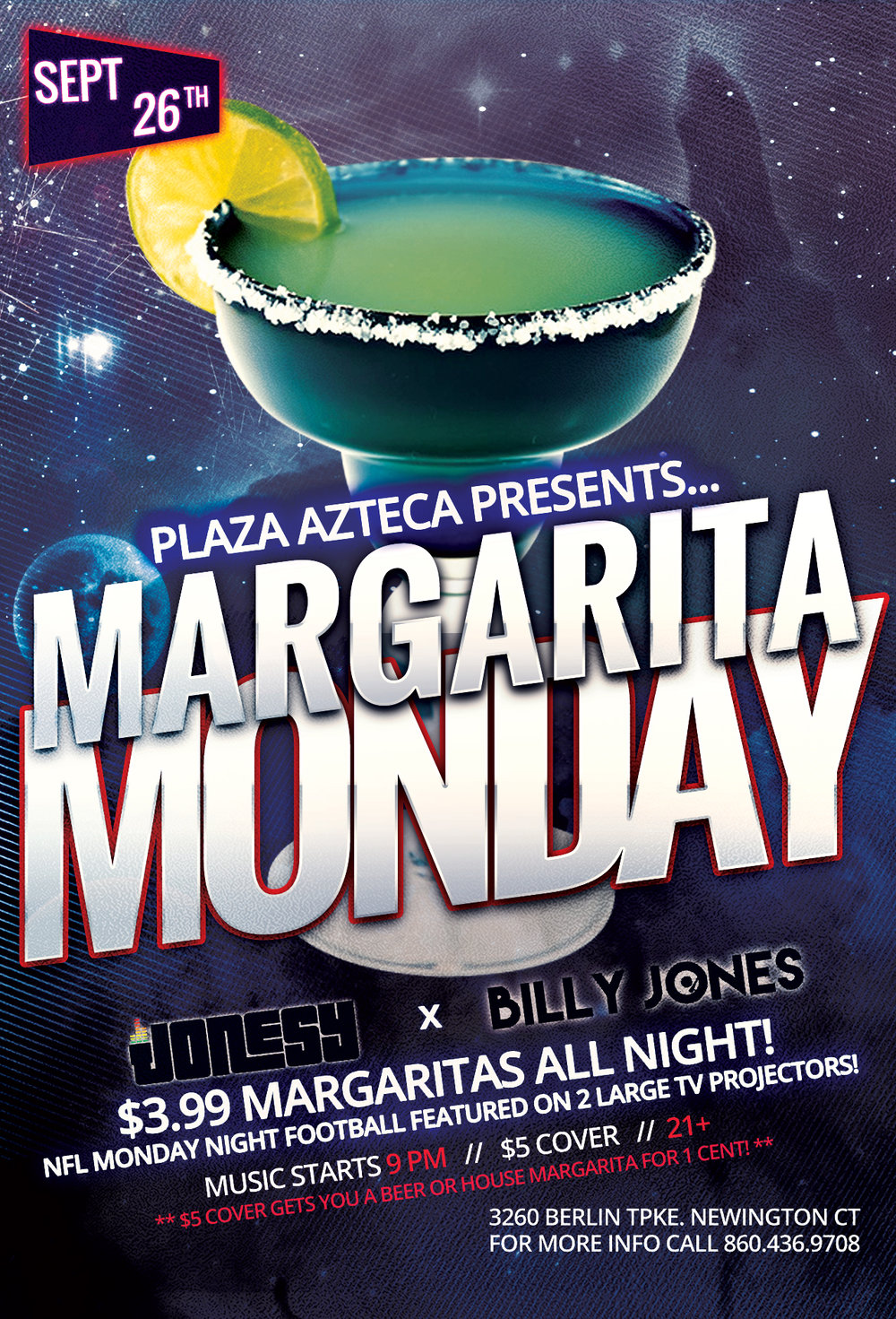 Monday, September 26th join me at Plaza Azteca in Newington, CT for Margarita Monday with music by Billy Jones & yours truly 9pm-close.  $3.99 Margaritas all night long!  Meet me there! $5 Cover.