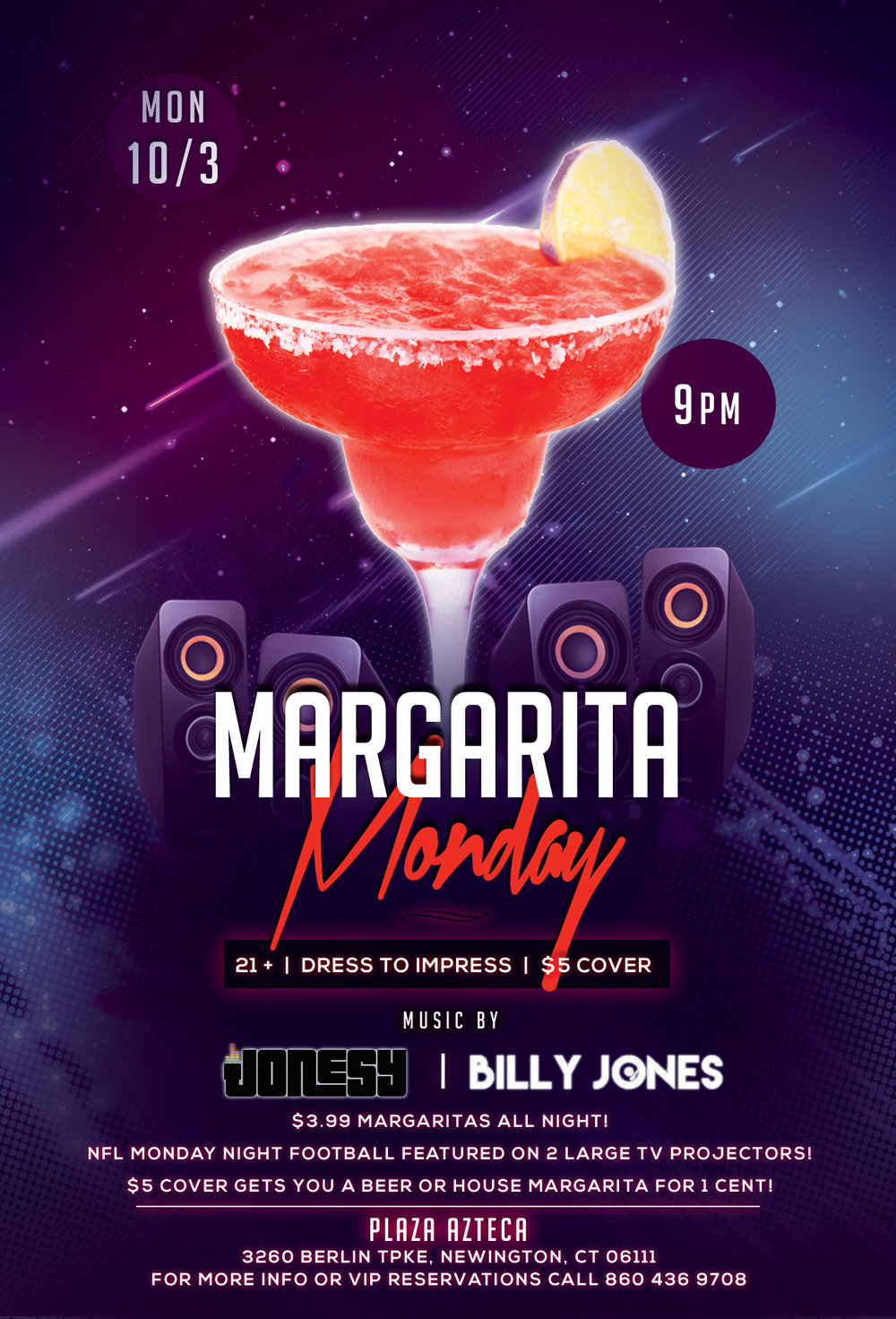 Monday, October 3rd   join me at Plaza Azteca in Newington, CT for Margarita Monday with music by Billy Jones & yours truly 9pm-close.  $3.99 Margaritas all night long!  Meet me there! $5 Cover.