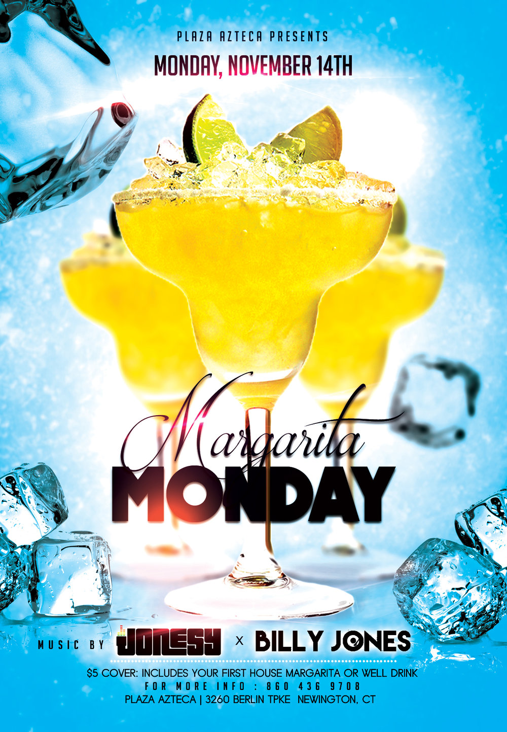 Monday, November 14th join me at Plaza Azteca in Newington, CT for Margarita Monday with music by Billy Jones & yours truly 9pm-close.  $3.99 Margaritas all night long!  Meet me there! $5 Cover.