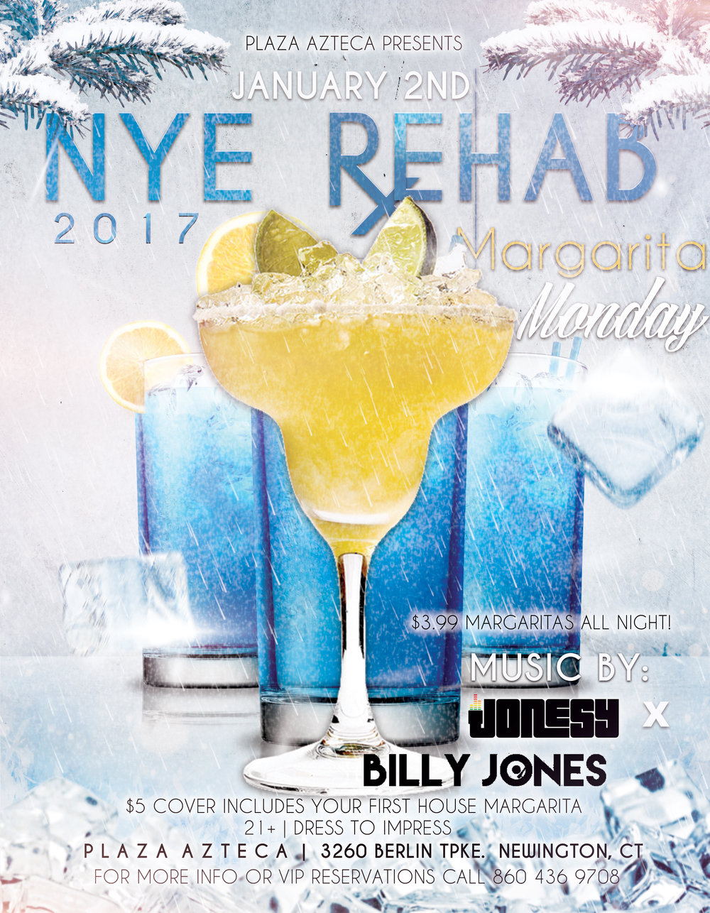 Monday, January 2nd, 2017 join me at Plaza Azteca in Newington, CT for Margarita Monday with music by Billy Jones & yours truly 9pm-close.  $3.99 Margaritas all night long!  We will all be recovering from the NYE festivities as we may as well do it together!  Meet us there! $5 Cover.