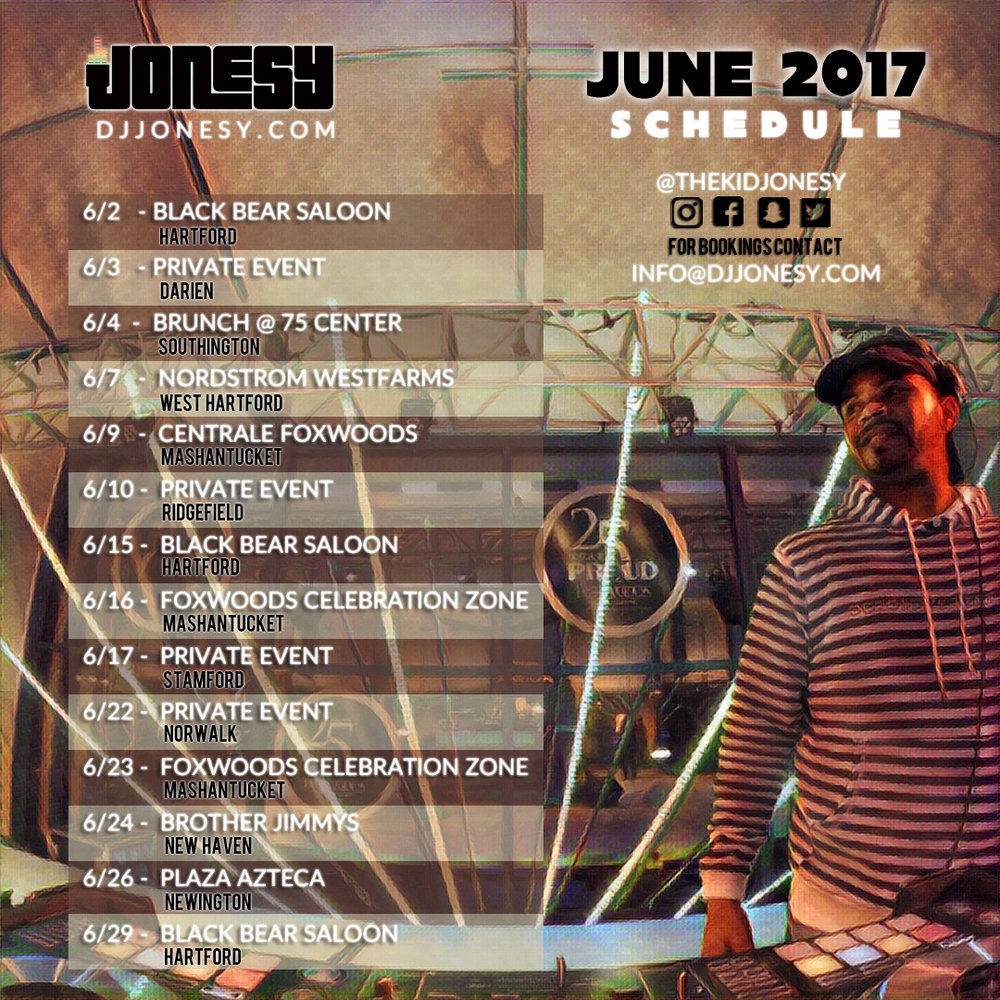 JUNE 2017 BE SURE TO CATCH DJ JONESY AT A VENUE NEAR YOU!