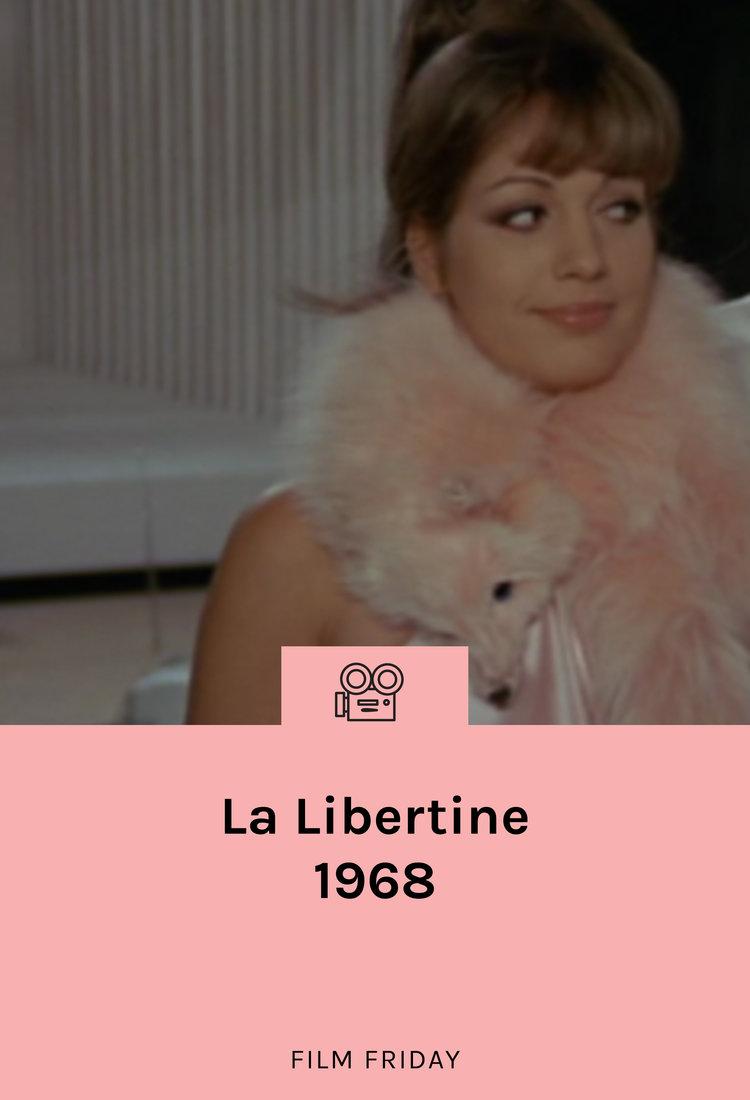 lisa-says-gah-film-friday-la-libertine