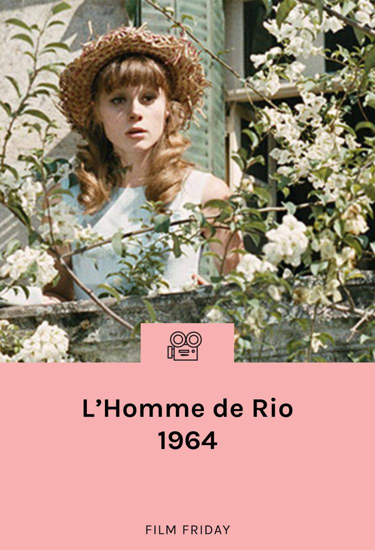 lisa-says-gah-film-friday-lhomme-de-rio-1964