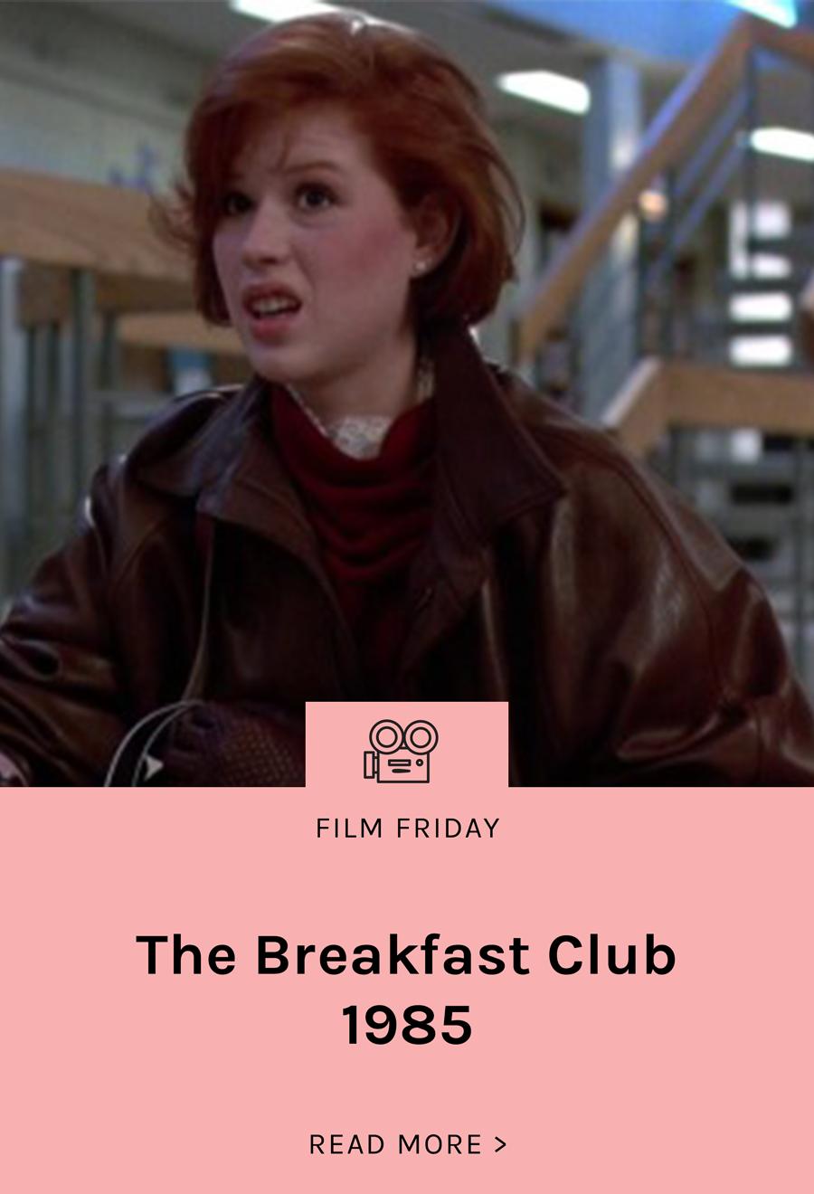 FilmFriday-BlogLanding_LSG_BREAKFAST_CLUB (1).png
