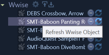 Clicking the far right Refresh Icon will replace the  Wwise  Object with the current loaded sound in BH.