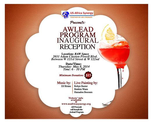 Proceeds collected during this evening will support the AWLEAD Program. Purchase your ticket today at   https://awlead2014.eventbrite.com/