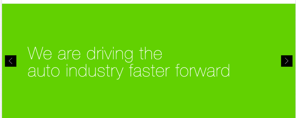 We are driving the auto industry faster forward