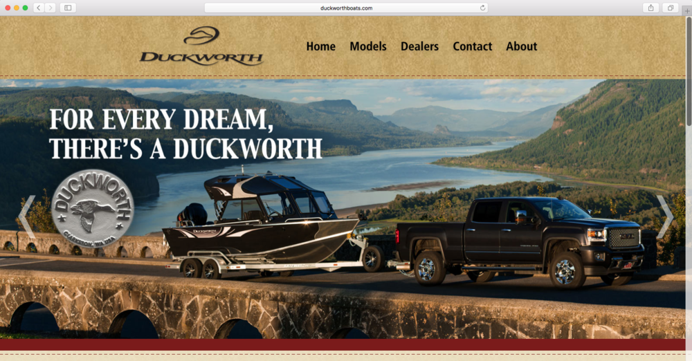 Duckworth Boats // FISH Marketing //  spring 17  For Every Dream, There's A Duckworth  along with a website refresh, Duckworth needed a campaign line that was inclusive to all income levels, yet exclusive enough to feel worth paying the sticker price to become part of a distinguished group.