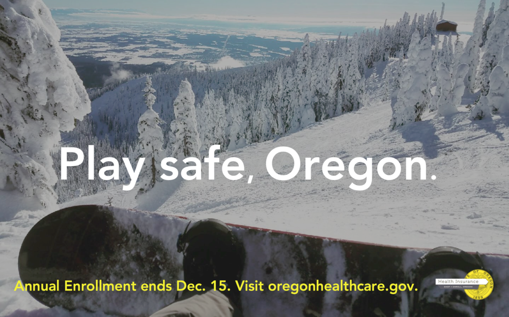 Enroll Oregon // Grady Britton //  winter 17  Play safe, Oregon.   this is a mockup of an out of home campaign for Oregon's annual enrollment effort. the concept celebrates the natural beauty of the state, as well as the active outdoor community that makes up most of the target audience, with a cheeky wink to the sometimes-not-so-safe pastimes they get up to.
