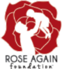 Rose Again Foundation