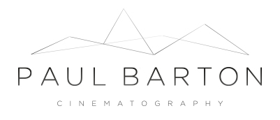 Paul Barton Cinematography | DOP