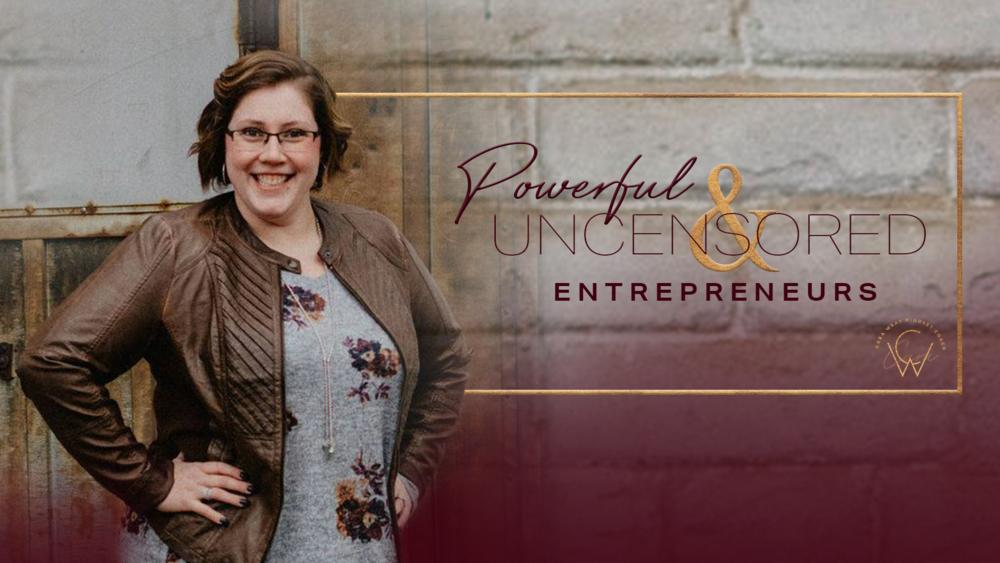 Powerful & Uncensored Entrepreneurs.png