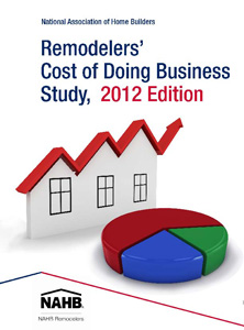 Remodelers Cost of Doing Business Study 2012 Edition 121012 2.jpg