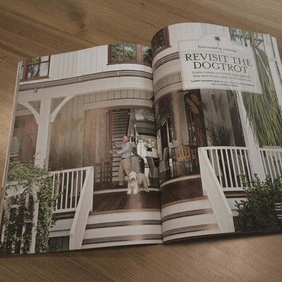 "Southern Living, ""Cottage Style"" Fall 2014, ""Revisit the Dogtrot"""