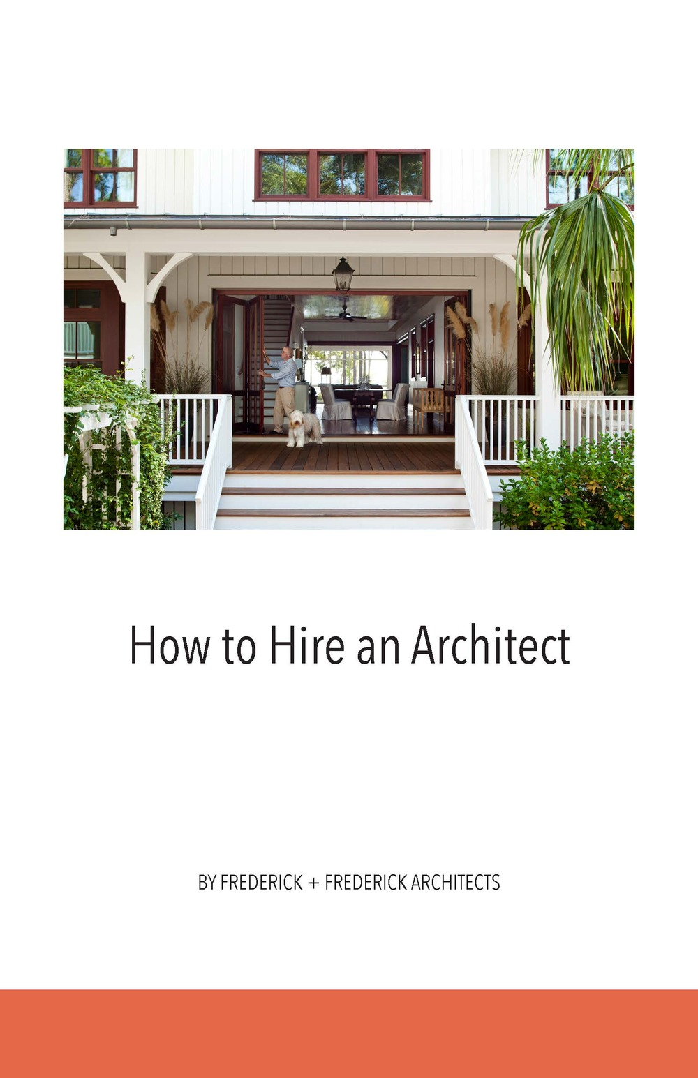 Register  here  for your free copy of How to Hire an Architect