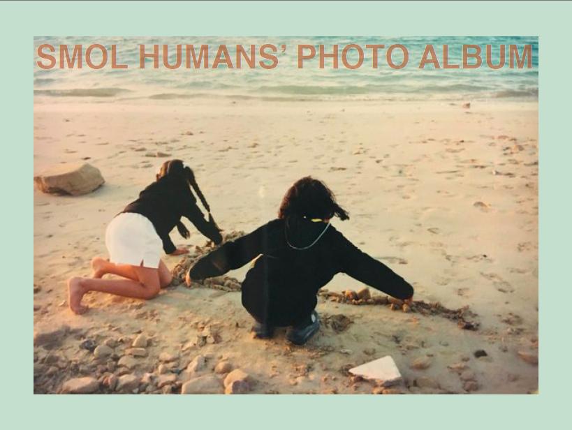 E-ZINE: SMOL HUMANS PHOTO ALBUM