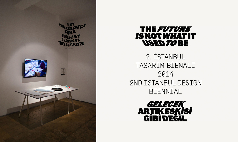 "August 22 2014   My Diario project will be part of the 2nd edition of the Istanbul Design Biennial ""The Future is Not What It Used To Be"", curated by Zoë Ryan will open to the public on 1st November and run until 14th December 2014. See you there in the opening party."