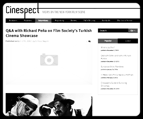 Q&A with Richard Peña on Film Society's Turkish Cinema Showcase, Cinespect, April 27, 2012