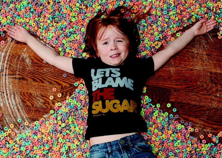 "Sometimes our Little Ones throw a Tantrum, get Moody, and are all together Fussy... ""Let's Blame the Sugar"". This Funny & Witty Graphic is from my favorite brand for Kids Graphic Tees,  Prefresh ."