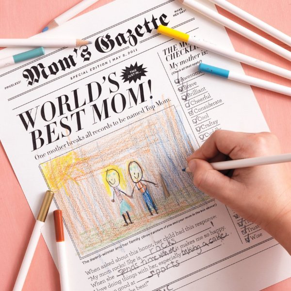 I Love this  Mom's Gazette from Martha Stewart  to honor mom by publishing your own Mother's Day newspaper. Your little one can give it to Mom with Breakfast in Bed or with her Morning Coffee. All you need to do is  print the newspaper clip art, fill in, and add a drawing or a photo.