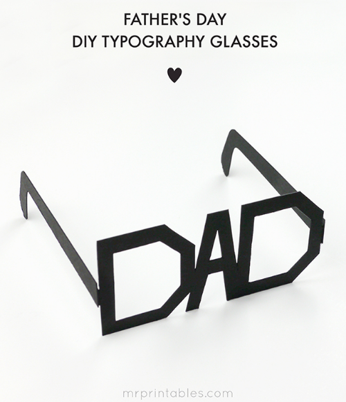 These Father's Day Printable Typography Glasses from mrprintables.com are so fun to make and wear on Father's Day.  I think it is a fun way for kids to show their love!  The blank template can be used for any color you like, but I love the classic black geek glasses look.  In fact, I love them so much I just may have to make these for my husband for Father's Day... these geeky typography glasses will put a smile on his face!
