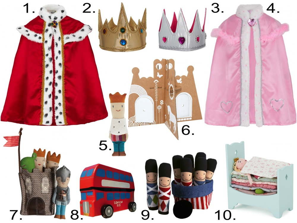 Fit for your little Prince or little Princess from  AlexandAlexa   1.   Lucy Locket King's Cape  2.  Lucy Locket King's Crown  3.  Lucy Locket Queen's Crown  4.  Lucy Locket Queen Jewel Cape  5.  Maileg Soft Prince Rattle  6.  Flatout Frankie White Princess Castle  7.  Maileg Soft Castle  8.  Heritage Toys Wooden London Bus  9.  Maileg Solider Bowling Set  10.  Maileg Princess And The Pea