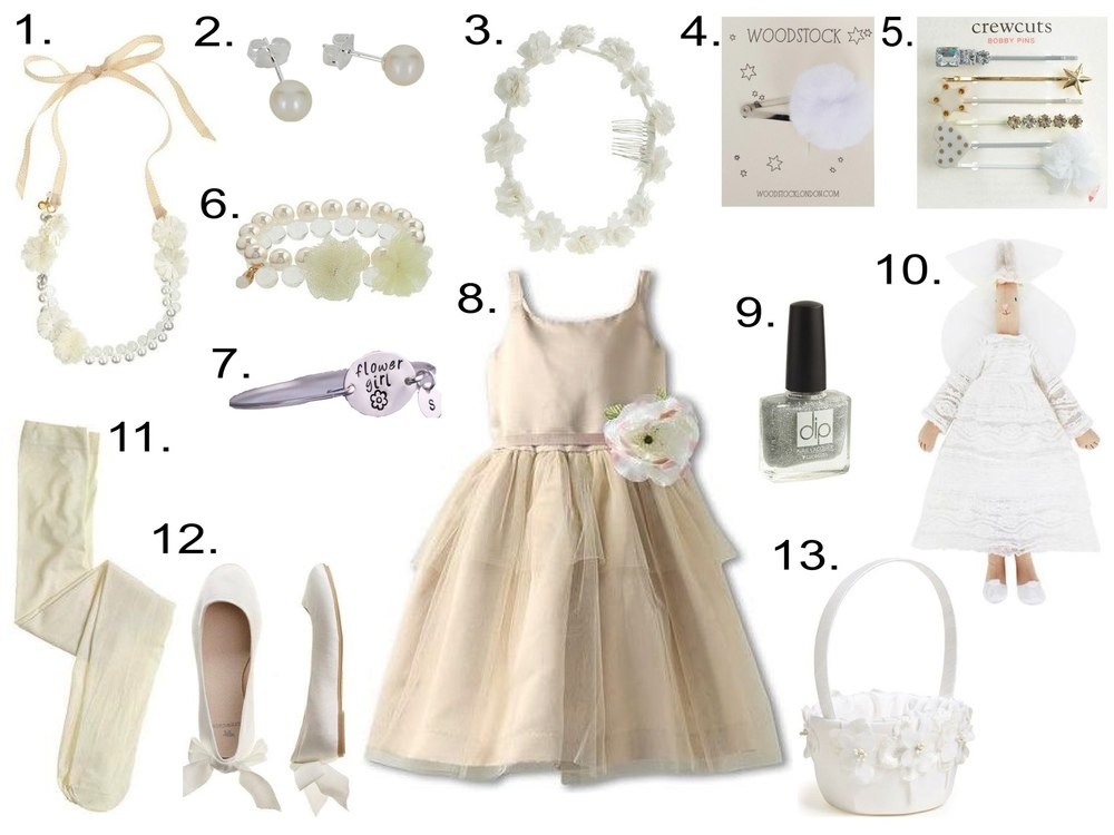 make the Flower girl feel like a Princess with these accessories... 1.  J.Crew PEARL NECKLACE  2.  Molly Brown Fresh Water Pearl Earrings  3.  J.Crew FLOWER CROWN   4.  Woodstock Tulle Pom-Pom Clip  5.  J.Crew COMBO HAIR PIN SET   6.  J.Crew PEARL BRACELET  7.  Personalized Flower Girl Bracelet Gift     8.  Us Angels Ballerina Dress  9.  DIP™ NAIL LACQUER FOR CREWCUTS  10.  Maileg Medium Wedding Bride Rabbit  11.  J.Crew   SOLID TIGHTS  12.  J.Crew PETITE BELLE BALLET FLATS   13.   Andrea's Beau Flower Girl Basket