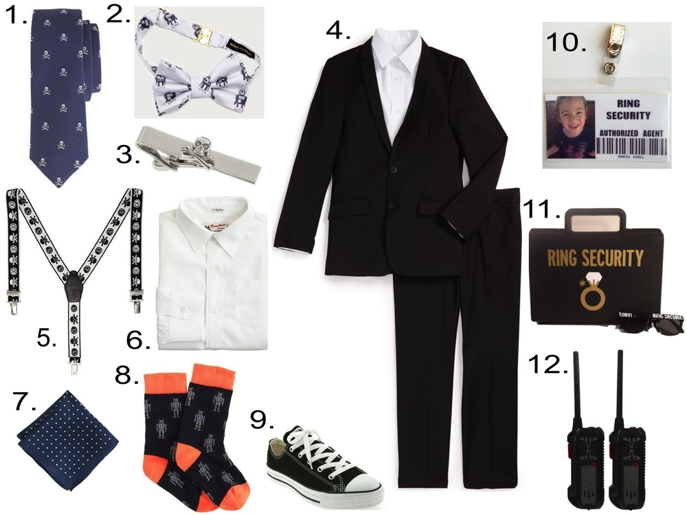 "make the Ring Bearer play-up the importance of his ""Ring Security"" role with these accessories... 1. J.Crew SILK TIE IN SKULL AND CROSSBONES 2. Mini Rodini ROBOT BOW TIE 3. J.Crew SKULL TIE CLIP 4. Appaman MOD SUIT 5. RICHMOND SKULL JACQUARD ELASTIC SUSPENDERS 6. THOMAS MASON® FOR CREWCUTS LUDLOW SHIRT 7. J.Crew SILK POCKET SQUARE IN POLKA DOT 8. CORGI™ PATTERNED SOCKS 9. Converse Chuck Taylor® Sneaker      10. DIY ""RING SECURITY"" ""AUTHORIZED AGENT"" Badge 11. Custom Made Ring Security Gift  12. SPY GEAR FIELD AGENT WALKIE TALKIES"