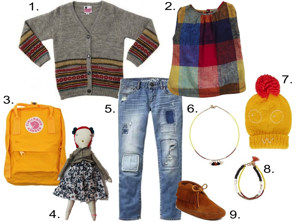 transition her pretty Plaid Sleeveless Shirt to Fall... 1. LE PETIT LUCAS DU TERTRE Raphael Alpaca wool cardigan Grey $137.45 2. Anthem of the Ants Pretty Shell Top (Toddler/Kids) - National Park $39.20 & (Baby) $39.20 3. FJALLRAVEN Mini Kanken back pack Yellow $70.35 4. JESS BROWN RAG DOLL NO. 2 $180.00 5. GAP 1969 rip & repair super skinny jeans $36.95 6. POLDER Zanzibar Necklace Multicoloured $87.66 7. Indikidual Yellow Bobble Hat $44.50 8. POLDER Zanzibar Bracelet Multicoloured $82.25 9. Minnetonka 'Classic Fringe' Boot (Walker, Toddler & Little Kid) $27.95