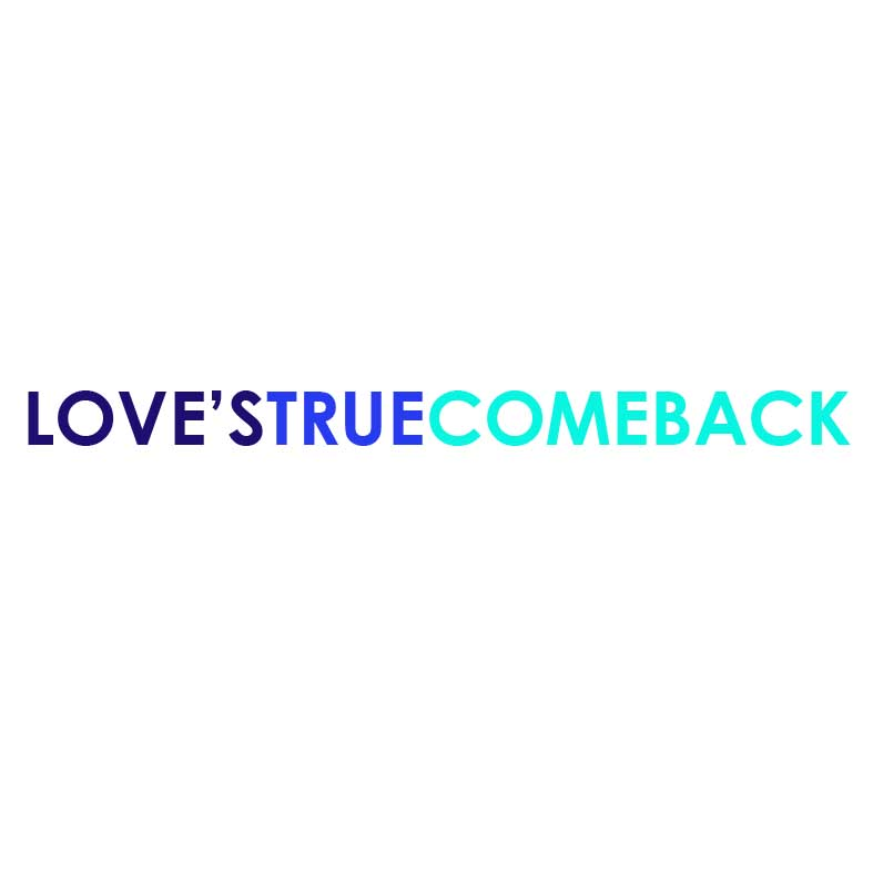 Love's True Comeback copy.jpg