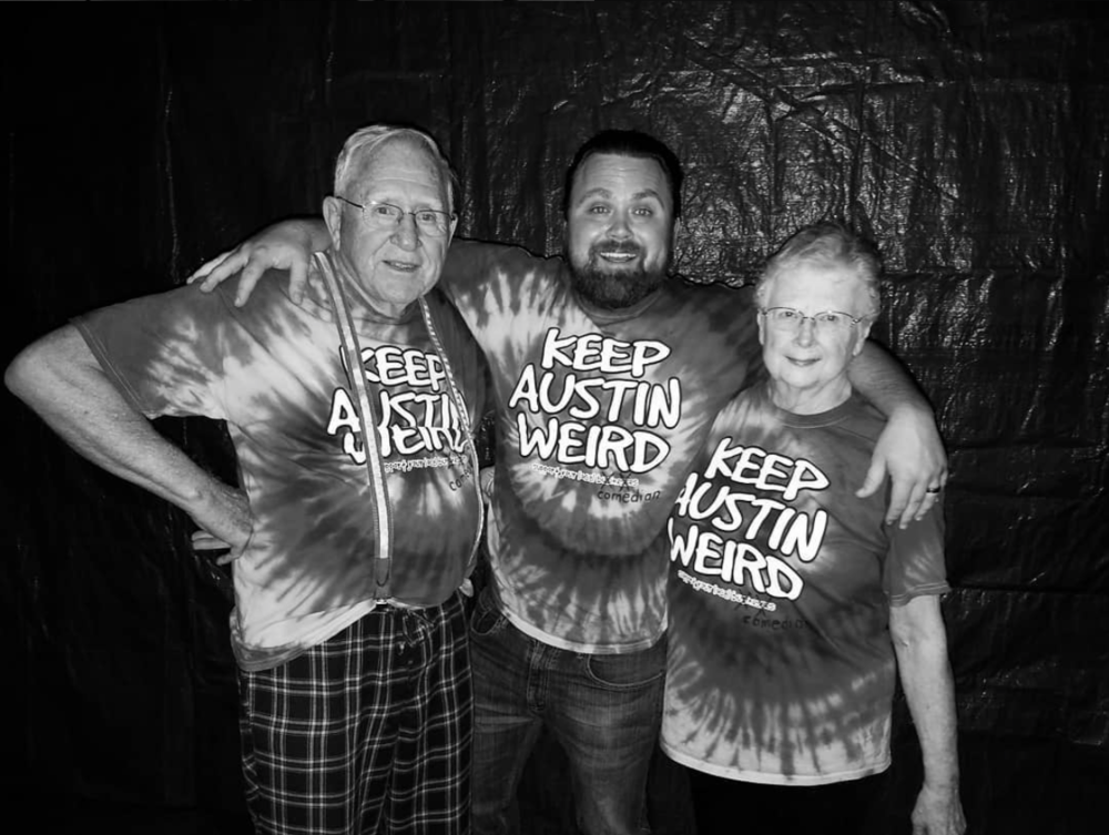 "Austin and his Grandma and Grandpa. They bought these shirts and where it says ""Support Your Local Business"" they crossed out business and wrote comedian. Because they're awesome."