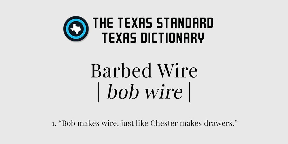 TexasStandard_TXDictionary_Barbedwire.jpg