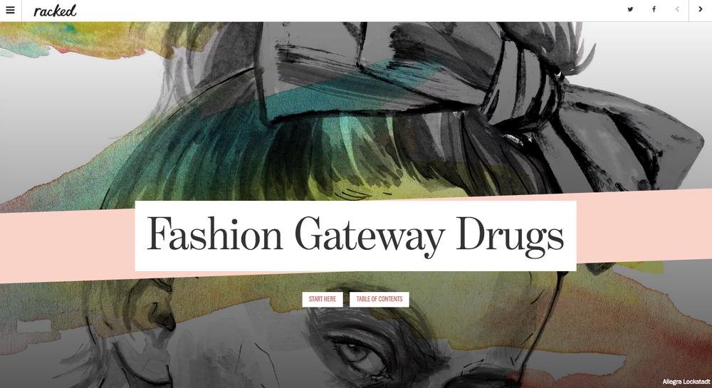 Fashion Gateway Drugs, Racked