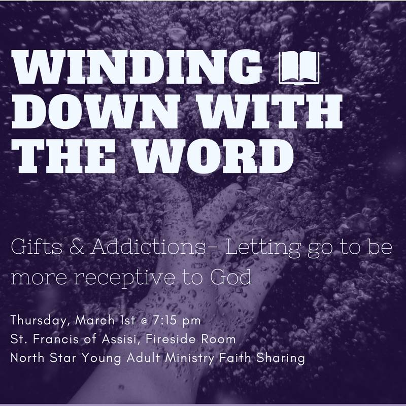 winding down with the word gifts addictions letting go to be