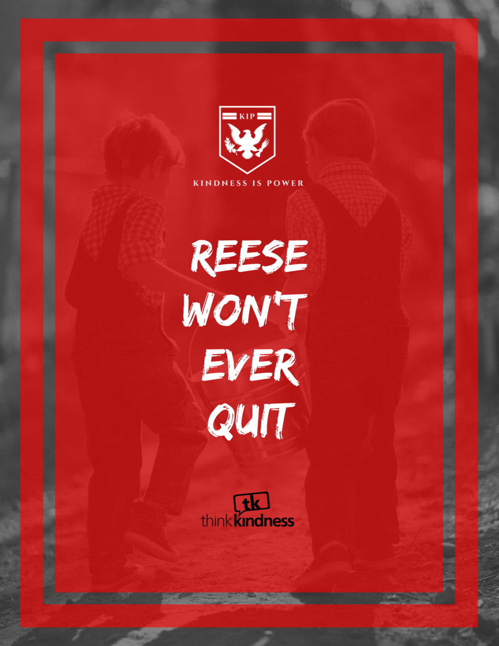 "REESE WON'T QUIT - 8.5"" x 11"""